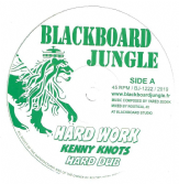 Kenny Knots - Hard Work / dub / Dixie Peach - What Have You Done (Blackboard Jungle) 12""